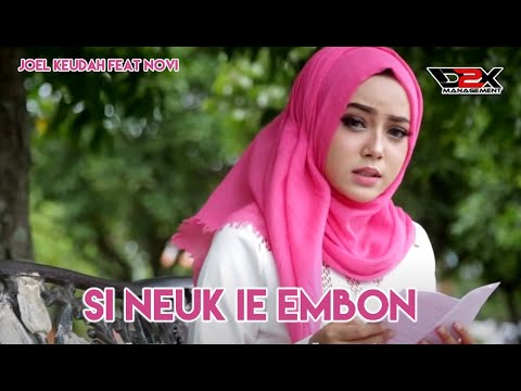 CUT Zuhra - Joel Keudah Feat Novi - Si Neuk Ie Embon (Official Music Video)