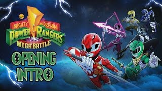 Mighty Morphin POWER RANGERS Mega Battle OPENING INTRO [OFFICIAL] MMPR 2017