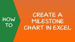 How to Create a Milestone (Timeline) Chart in Excel