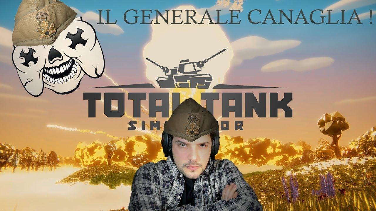 Download Il generale Canaglia !  - Total Tank Simulator - Gameplay ita