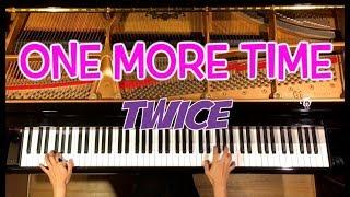 【ピアノ】TWICE - One More Time/Piano-피아노/弾いてみた/CANACANA