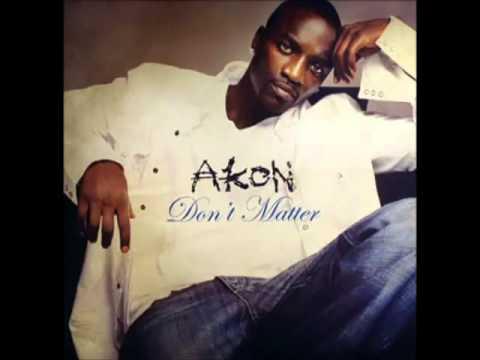 Akon - Don`t Matter (HQ)