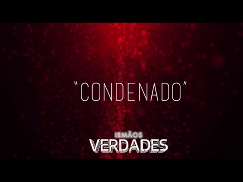 Irmãos Verdades - Condenado (Lyric video) thumbnail