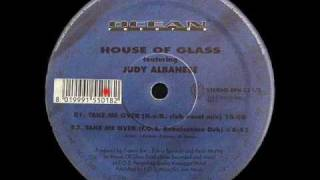 Take Me Over (F.O.S. Renaissance Dub) - House Of Glass Feat Judy Albanese - Ocean Trax (Side B2)