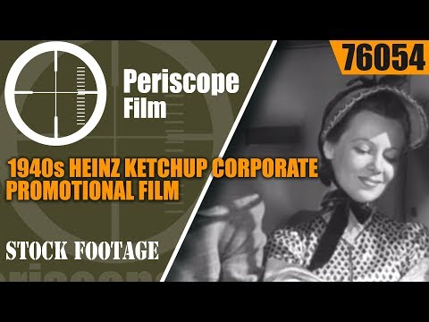 1940s HEINZ KETCHUP CORPORATE PROMOTIONAL FILM  76054
