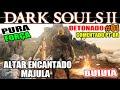 Dark Souls 2 - Detonado Pura Força #1 - Altar Encantado e Majula
