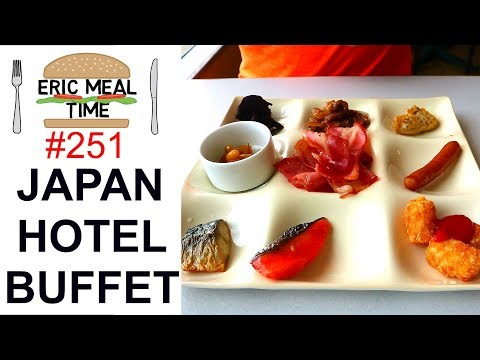 Japan Hotel Breakfast Buffet - Eric Meal Time #251