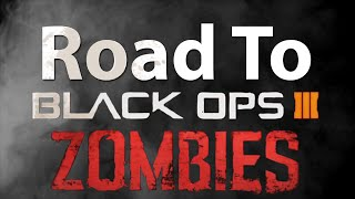 Road To Black Ops 3 Zombies: Teaser Trailer