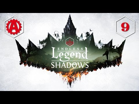 Endless Legend Shadows Let's Play 9  