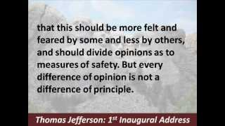 President Thomas Jefferson 1st Inaugural Address - Hear and Read the Full Text