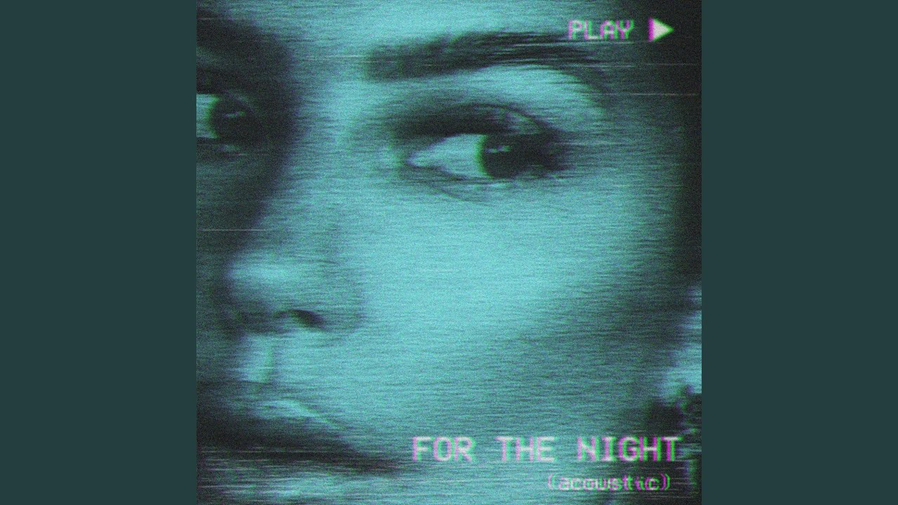For the Night (Acoustic)