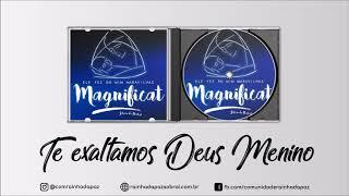 Comunidade Rainha da Paz - Te exaltamos Deus Menino (CD Magnificat)
