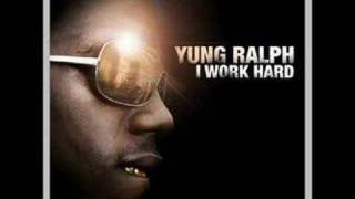 Yung Ralph I work hard *Now with lyrics*