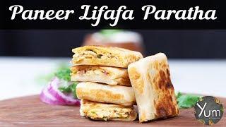 Paneer Lifafa Paratha   Paneer Lifafa Paratha Recipe