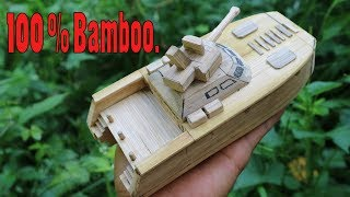 How to make Tank Boat from Bamboo.