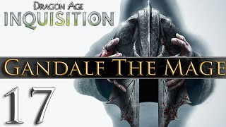 Dragon Age: Inquisition [PC] Gameplay - Gandalf The Mage #17 ~ Back To The Hinterlands