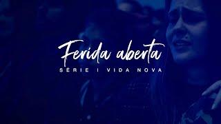 Ferida Aberta | Deive Leonardo