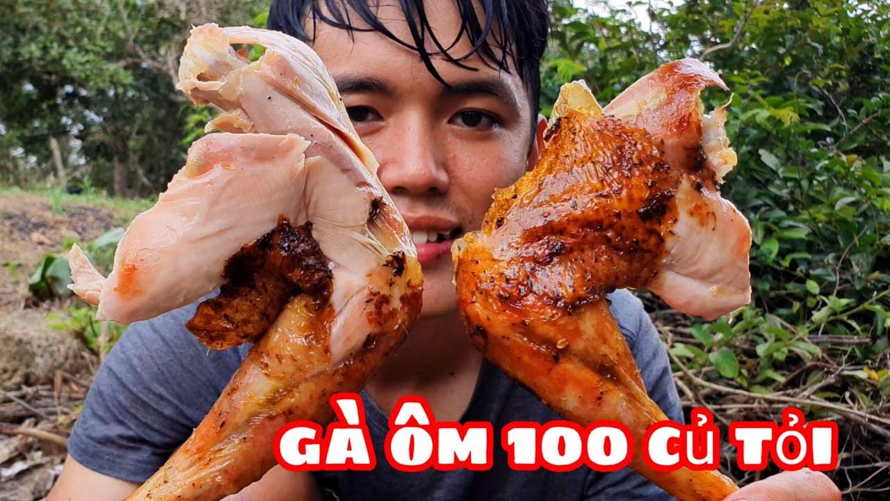Thử Làm Gà Nướng Với 100 Củ  Tỏi   Ẩm Thực Sinh Tồn Trong Rừng