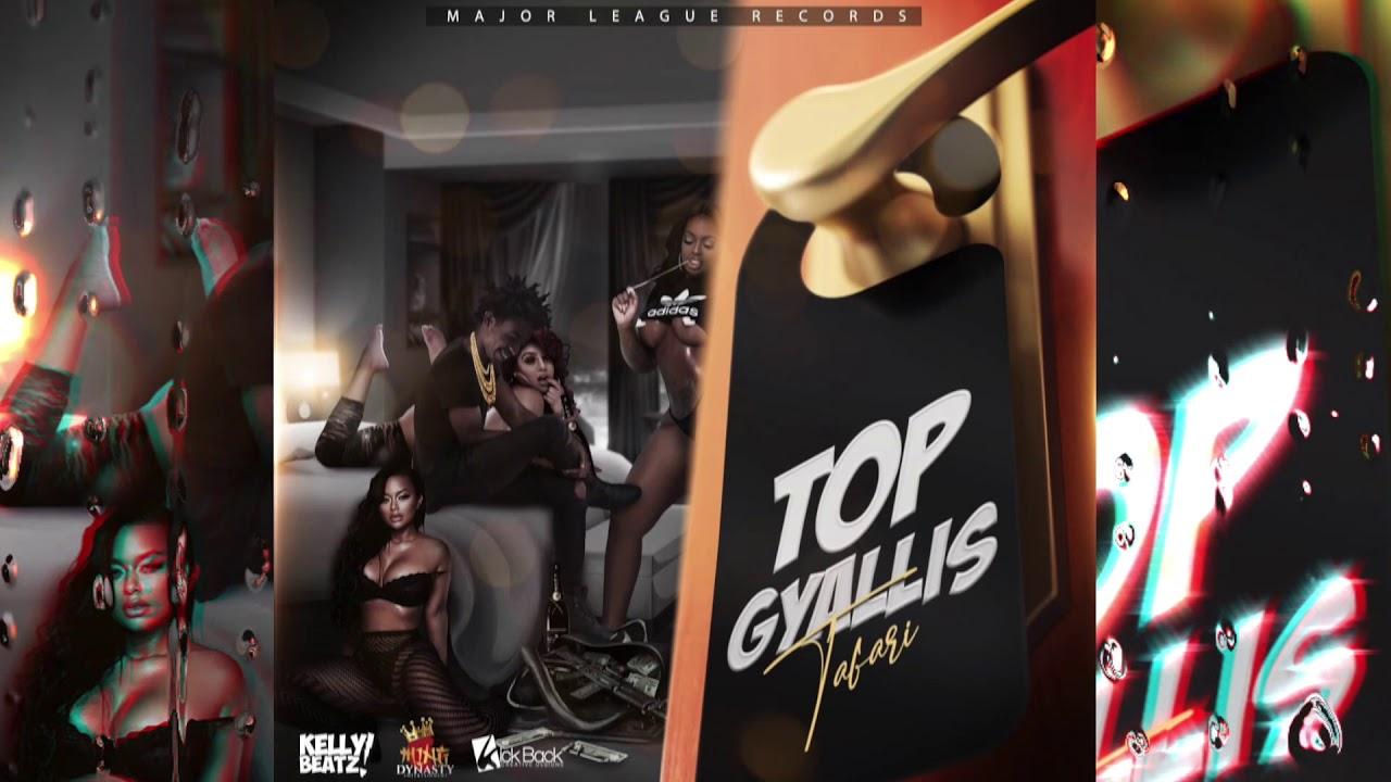 Download Tafari - Top Gyallis (Official Audio)
