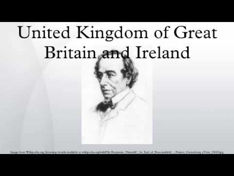 United Kingdom of Great Britain and Ireland