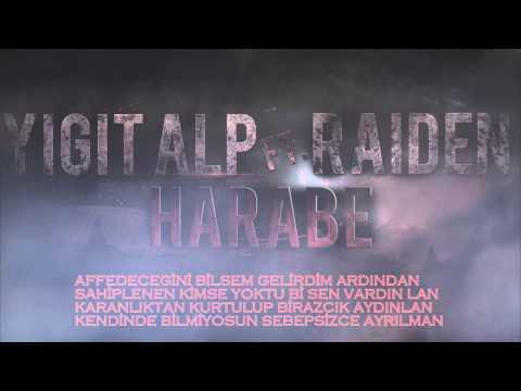 Yiğit Alp ft. Raiden - Harabe (Lyrics)