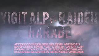 Yiğit Alp ft. Raiden - Harabe (Lyrics)