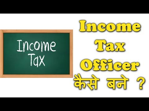How to become an income tax officer? by Vicky Shetty