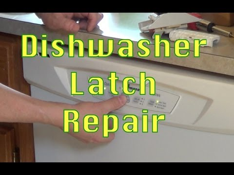 How to Repair a Dishwasher Door Latch