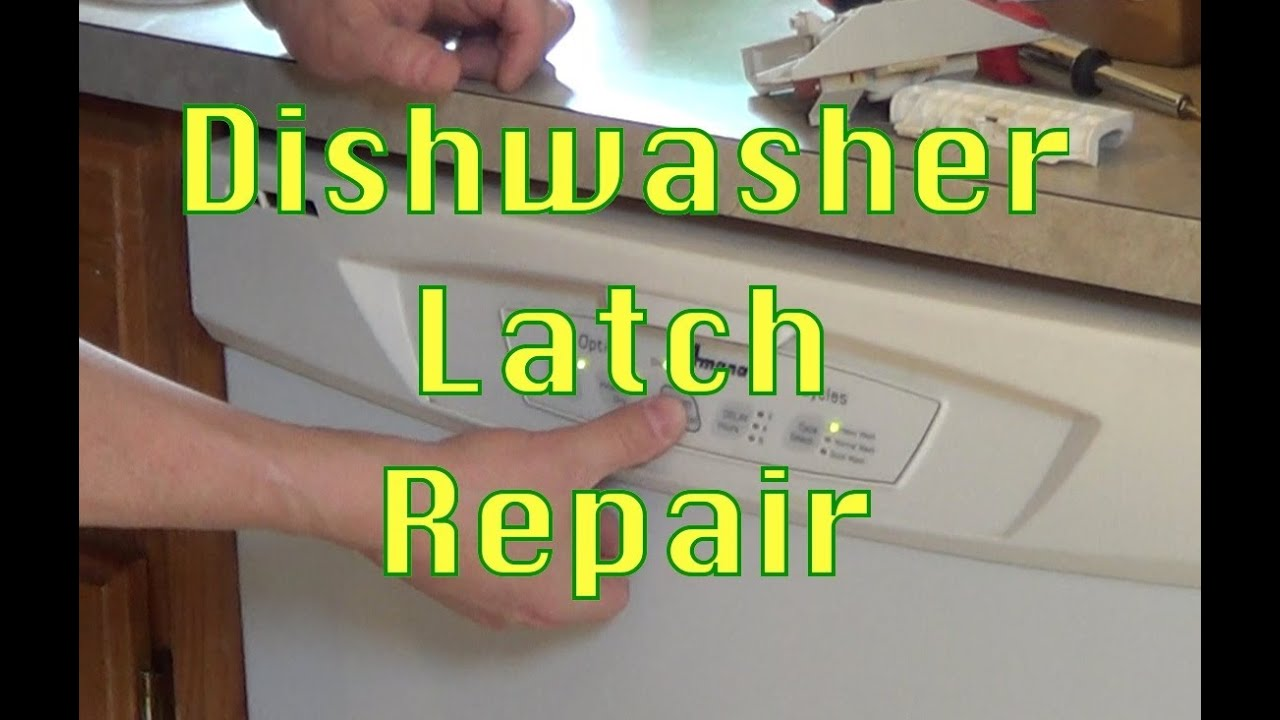 & How to Repair a Dishwasher Door Latch - YouTube