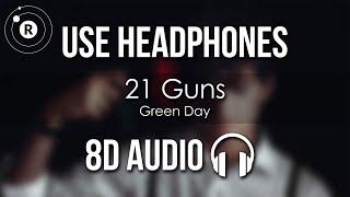 Green Day - 21 Guns (8D AUDIO)