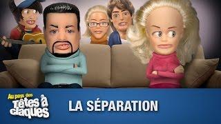 La séparation - Têtes à claques - Saison 1 - Épisode 8