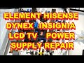 Element Hisense Dynex Insignia LCD TV ELCHW402 Power Supply Repair Fix 125372 F40V87C 153024 122904