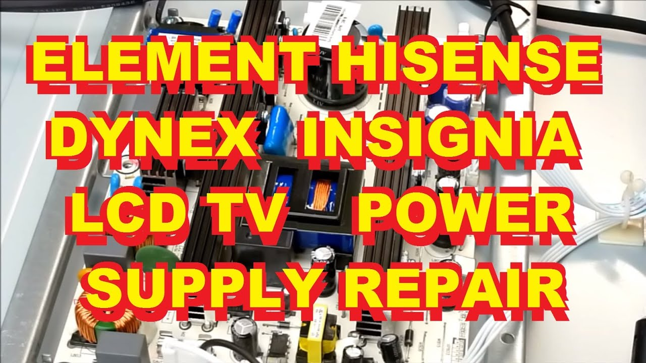 Element Hisense Dynex Insignia Lcd Tv Elchw402 Power Supply Repair Fix 125372 F40v87c 153024