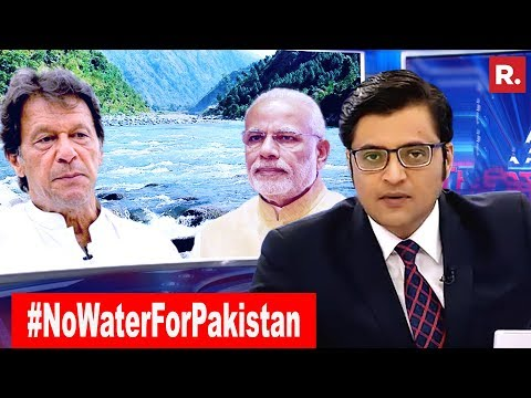 Terror State Left High And Dry #NoWaterForPakistan | The Debate With Arnab Goswami