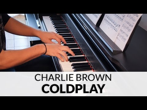 Coldplay - Charlie Brown   Piano Cover