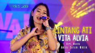 Download Lintang Ati (Titip Angin Kangen) - Vita Alvia ( Official Music Video ANEKA SAFARI )