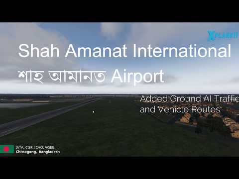 X-Plane Flight Simulator Shah Amanat International Airport (VGEG) Chittagong Bangladesh