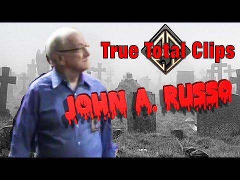 True Total Clips - John A Russo - Celebrity - Days of the Dead