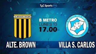 Almirante Brown vs Villa San Carlos full match