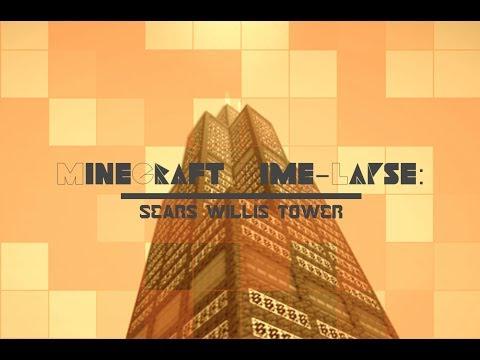 MineCraft Timelapse - Sears / Willis Tower