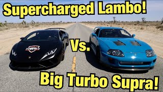 Racing My Supra Against A Supercharged Huracan!!! (Doesn't End Well...)