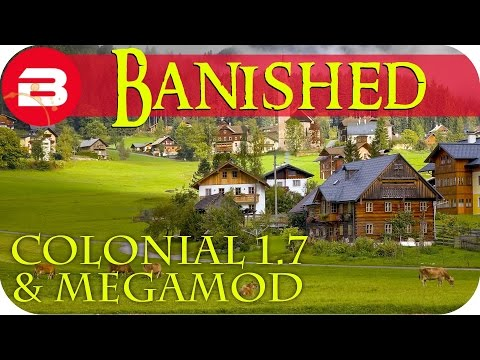 Banished Gameplay - The Journey #1 - Colonial Charter 1.7 & Megamod Banished Mods