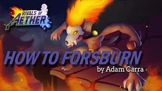 How to Forsburn | Rivals of Aether Character Guide