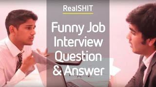 Funny Job Interview Question & Answer - Realshit