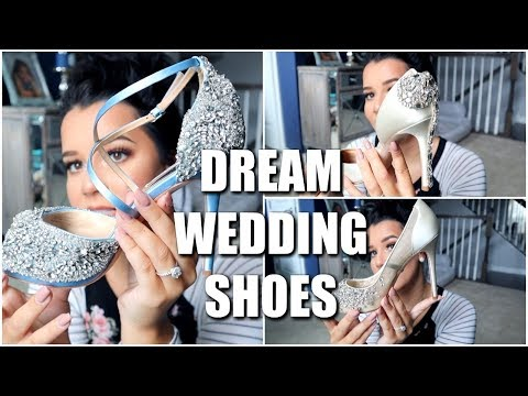 MY DREAM WEDDING SHOES! WHICH SHOULD I WEAR?!