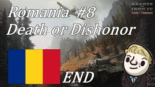 HoI4 - Death or Dishonor - Romania - Part 8 - END