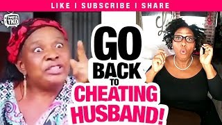 """""""Go Back To Your Cheating Husband!"""" African Mother Advice Tonya Tko Reacts + #Storytime"""