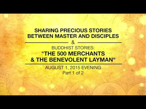 SHARING PRECIOUS STORIES BETWEEN MASTER AND DISCIPLES - PART1/2 - Aug 01, 2015 EVENING