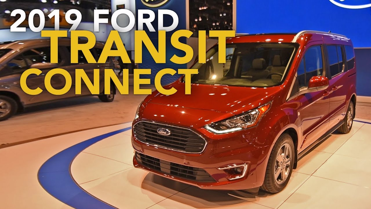 ford transit connect edge titanium elite    chicago auto show youtube