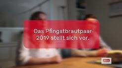 Pfingstbrautpaar 2019 - Ramona Seiderer und Patrick Aschenbrenner